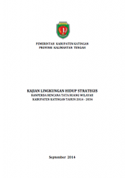 Strategic Environmental Assessments: Katingan – Central Aceh (Only Available in Bahasa Indonesia)