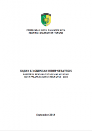 Strategic Environmental Assessments: Palangkaraya – Central Kalimantan (Only Available in Bahasa Indonesia)