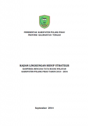 Strategic Environmental Assessments: Pulang Pisau – Central Kalimantan (Only Available in Bahasa Indonesia)