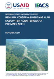 Landscape Conservation Plan: Southeast Aceh (Only Available in Bahasa Indonesia)