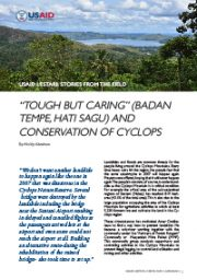 """Story from the Field – """"Tough but Caring"""" (Badan Tempe, Hati Sagu) and Conservation of Cyclops"""