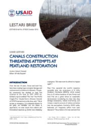 LESTARI Brief 07: Canals Construction Threatens Attempts at Peatland Restoration
