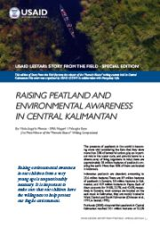 Story from the Field Special Edition – Raising Peatland and Environmental Awareness in Central Kalimantan