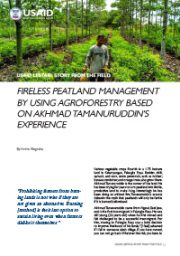 Story from the Field – Fireless Peatland Management by Using Agroforestry Based on Akhmad Tamanuruddin's Experience