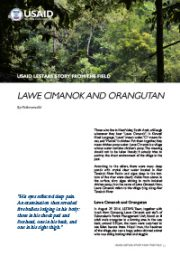 Story from the Field – Lawe Cimanok and Orangutan