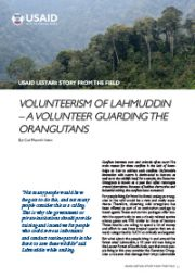 Story from the Field – Volunteerism of Lahmuddin, A Volunteer Guarding the Orangutan