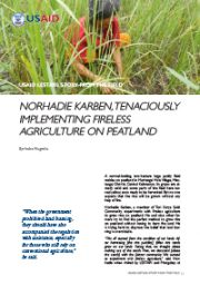 Story From the Field – Norhadi Karben, Advocating for Zero Burning Farming Method