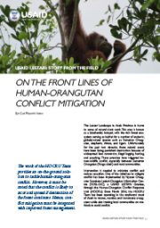 Story from the Field – On the Front Lines of Human-Orangutan Conflict Mitigation
