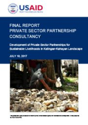 Private Sector Partnership Consultancy – Development of Private Sector Partnerships for Sustainable Livelihoods in Katingan Kahayan Landscape