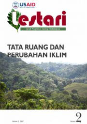 LESTARI Journal Vol.2 2017 – Tata Ruang dan Perubahan Iklim (Only Available in Indonesian)