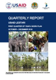 USAID LESTARI Quarterly Report: First Quarter of Year 4 Work Plan (October – December 2018)
