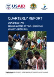 USAID LESTARI Quarterly Report: Second Quarter of Year 4 Work Plan (January – March 2019)