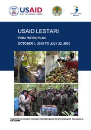 USAID LESTARI Final Year Work Plan (October 1, 2019 – 22 July 2020)