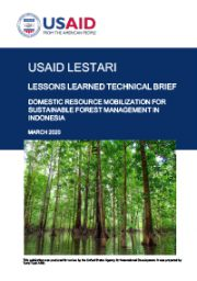 Lessons Learned Technical Brief: Domestic Resource Mobilization for Sustainable Forest Management in Indonesia