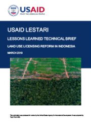 Lessons Learned Technical Brief: Land Use Licensing Reform in Indonesia