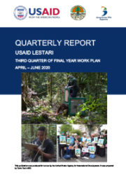 USAID LESTARI Quarterly Report: Third Quarter of Year 5 Work Plan (April – June 2020)